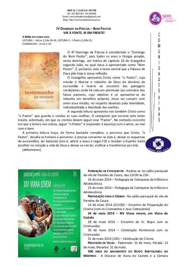 ANO 11 | 11.05.14 | Nº 520 Tel: 251782158 / 251782400 Email: comunidadesvivas@gmail.com Blog: http://comunidadesvivas.pt.v...