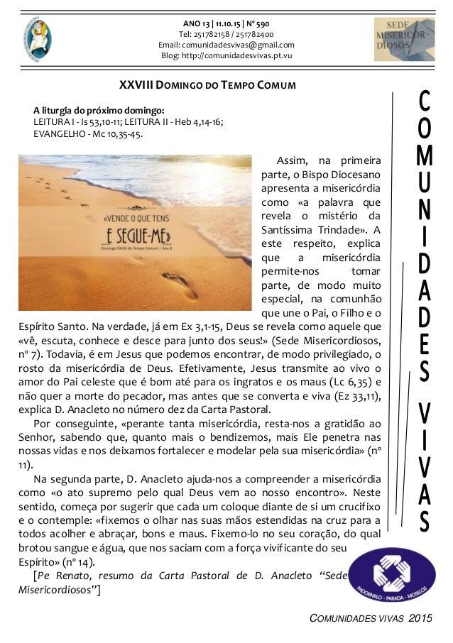 COMUNIDADES VIVAS 2015 ANO 13 | 11.10.15 | Nº 590 Tel: 251782158 / 251782400 Email: comunidadesvivas@gmail.com Blog: http:...