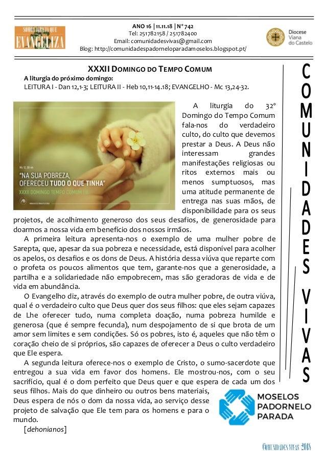 ANO 16 | 11.11.18 | Nº 742 Tel: 251782158 / 251782400 Email: comunidadesvivas@gmail.com Blog: http://comunidadespadornelop...