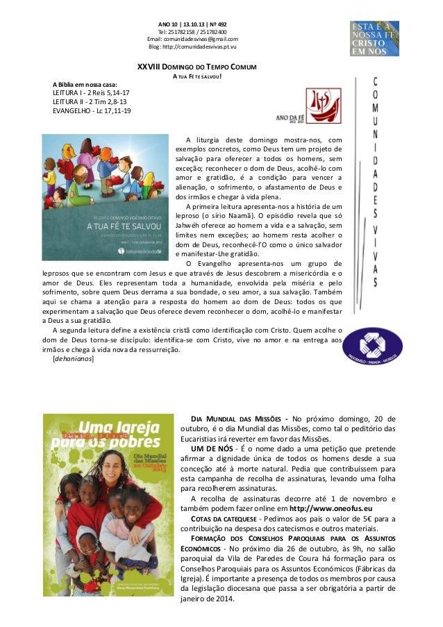 ANO 10 | 13.10.13 | Nº 492 Tel: 251782158 / 251782400 Email: comunidadesvivas@gmail.com Blog: http://comunidadesvivas.pt.v...