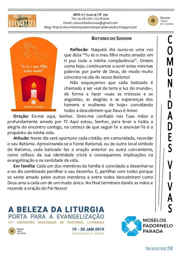 ANO 17 | 13.01.19 | Nº 750 Tel: 251782158 / 251782400 Email: comunidadesvivas@gmail.com Blog: http://comunidadespadornelop...