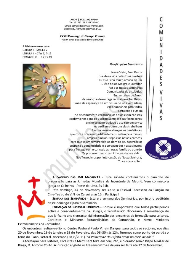 ANO 7 | 14.11.10 | Nº349 Tel: 251782158 / 251782400 Email: comunidadesvivas@gmail.com Blog: http://comunidadesvivas.pt.vu ...