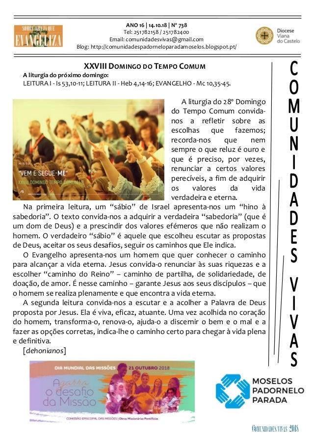 ANO 16 | 14.10.18 | Nº 738 Tel: 251782158 / 251782400 Email: comunidadesvivas@gmail.com Blog: http://comunidadespadornelop...