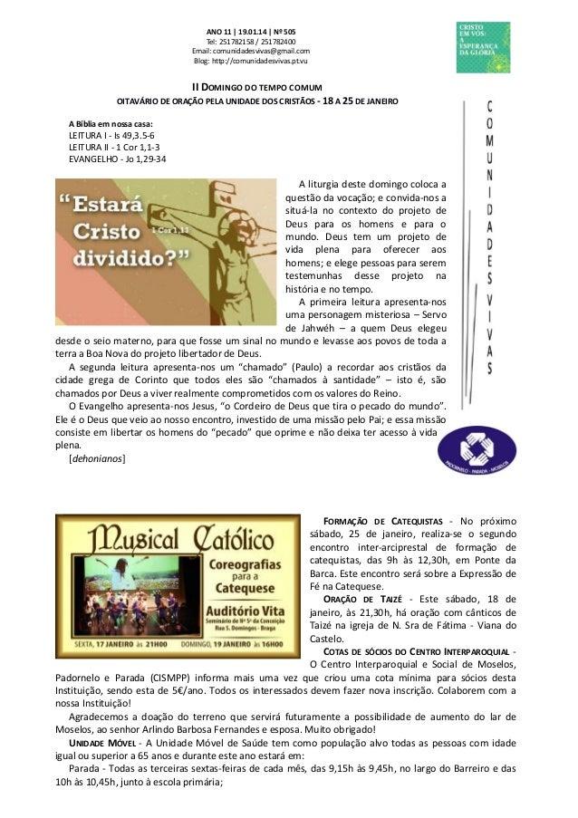 ANO 11 | 19.01.14 | Nº 505 Tel: 251782158 / 251782400 Email: comunidadesvivas@gmail.com Blog: http://comunidadesvivas.pt.v...