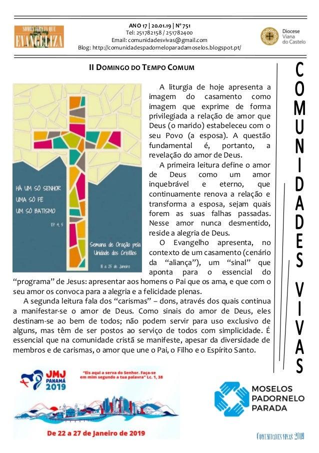 ANO 17 | 20.01.19 | Nº 751 Tel: 251782158 / 251782400 Email: comunidadesvivas@gmail.com Blog: http://comunidadespadornelop...