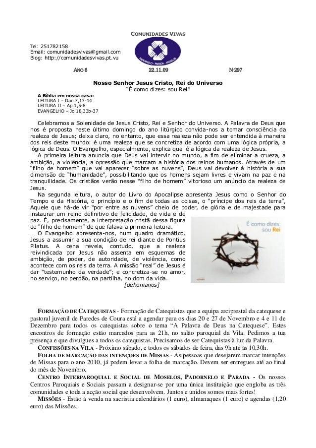 COMUNIDADES VIVAS Tel: 251782158 Email: comunidadesvivas@gmail.com Blog: http://comunidadesvivas.pt.vu ANO 6 22.11.09 Nº29...