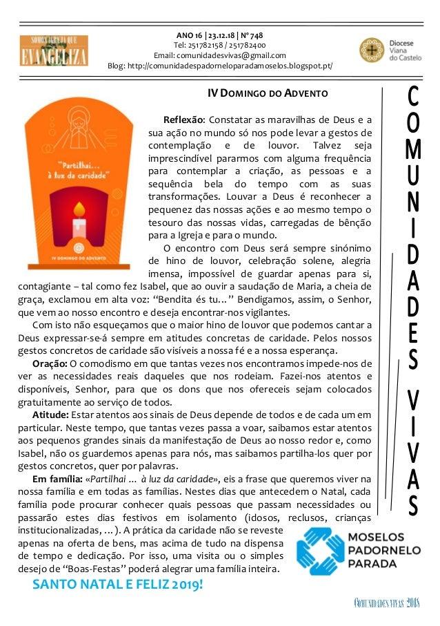 ANO 16 | 23.12.18 | Nº 748 Tel: 251782158 / 251782400 Email: comunidadesvivas@gmail.com Blog: http://comunidadespadornelop...