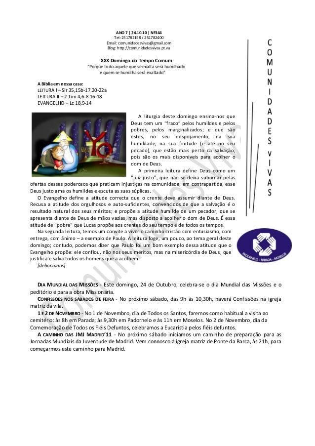 ANO 7 | 24.10.10 | Nº344 Tel: 251782158 / 251782400 Email: comunidadesvivas@gmail.com Blog: http://comunidadesvivas.pt.vu ...