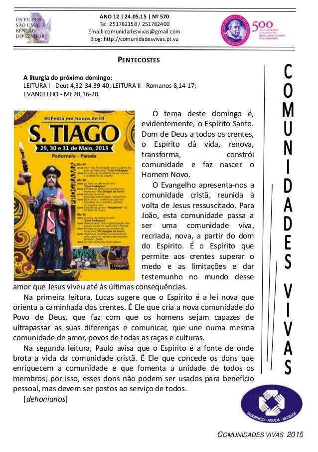 COMUNIDADES VIVAS 2015 ANO 12 | 24.05.15 | Nº 570 Tel: 251782158 / 251782400 Email: comunidadesvivas@gmail.com Blog: http:...