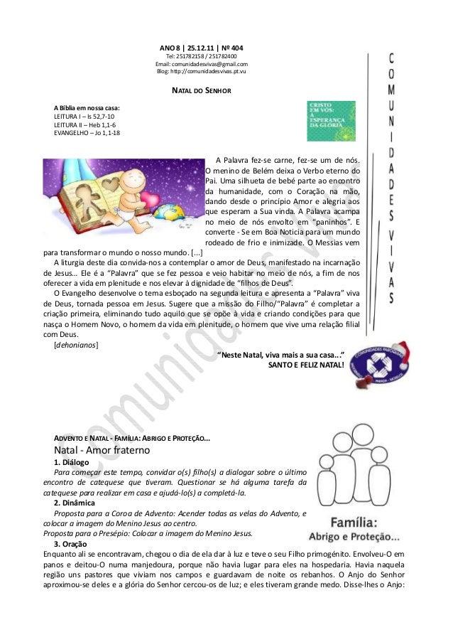 ANO 8 | 25.12.11 | Nº 404 Tel: 251782158 / 251782400 Email: comunidadesvivas@gmail.com Blog: http://comunidadesvivas.pt.vu...