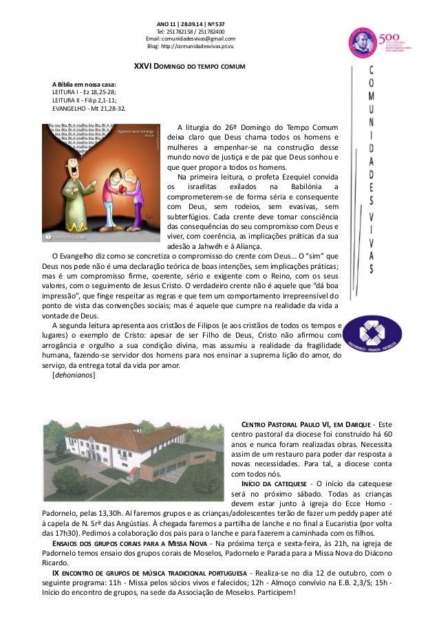 ANO 11 | 28.09.14 | Nº 537  Tel: 251782158 / 251782400  Email: comunidadesvivas@gmail.com  Blog: http://comunidadesvivas.p...