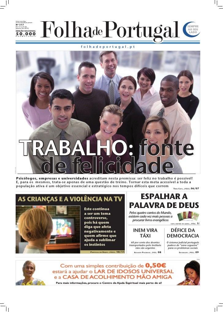 Diretor: João Filipe              Jornal de distribuição gratuita              Nº 317              De 17 a 23 de          ...
