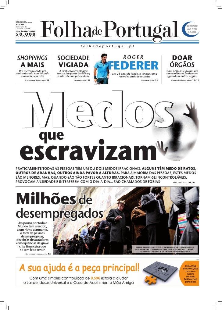 Diretor: João Filipe Jornal de distribuição gratuita Nº 320 De 07 a 13 de                                                 ...