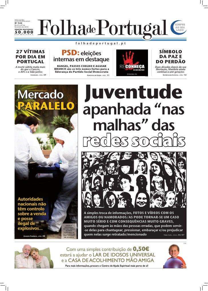 Diretor: João Filipe                          Jornal de distribuição gratuita                          Nº 322             ...