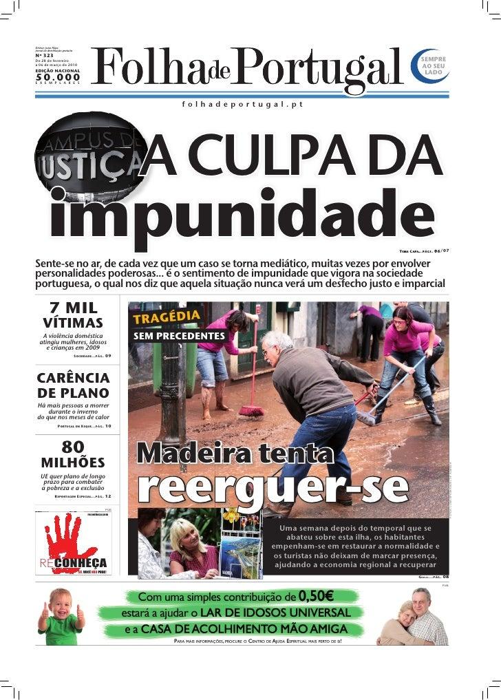 Diretor: João Filipe Jornal de distribuição gratuita Nº 323 De 28 de fevereiro                                            ...