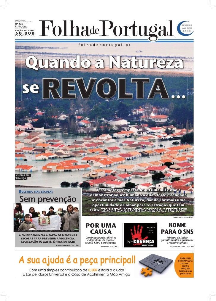 Diretor: João Filipe Jornal de distribuição gratuita Nº 325 De 14 a 20 de                                                 ...