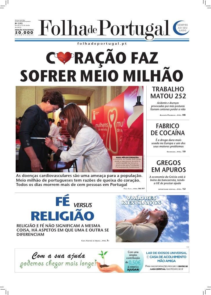 Director: João Filipe Jornal de distribuição gratuita Nº 333 De 09 a 15 de maio                                           ...