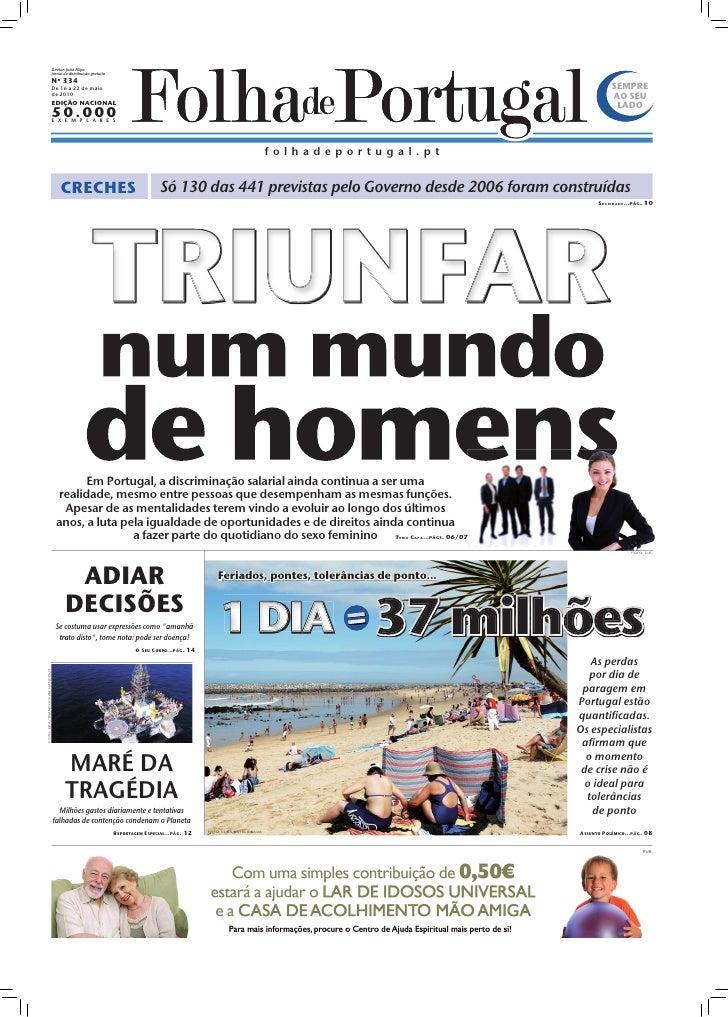 Diretor: João Filipe                                Jornal de distribuição gratuita                                Nº 334 ...