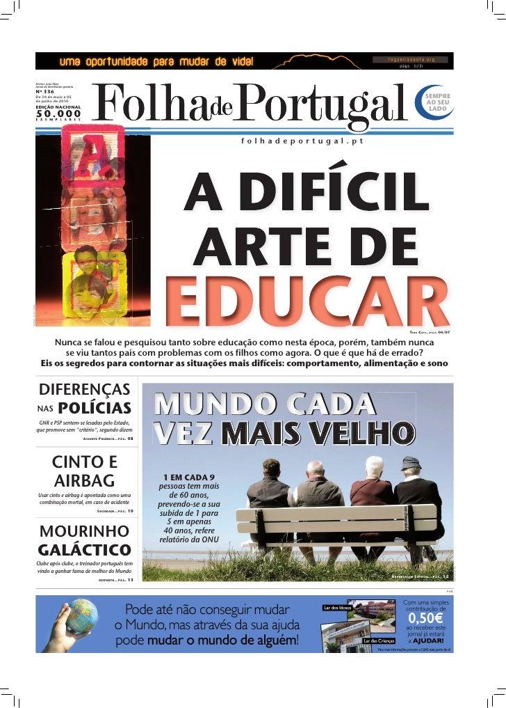 Diretor: João Filipe                  Jornal de distribuição gratuita                  Nº 336                  De 30 de ma...