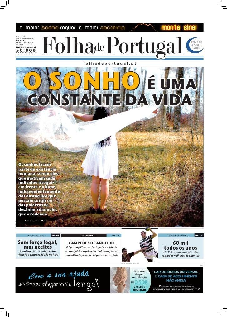 Diretor: João Filipe              Jornal de distribuição gratuita              Nº 337              De 06 a 12 de junho    ...