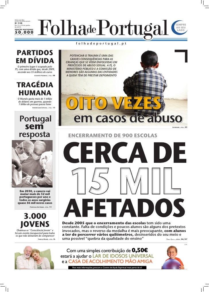 Diretor: João Filipe            Jornal de distribuição gratuita            Nº 338            De 13 a 19 de junho          ...