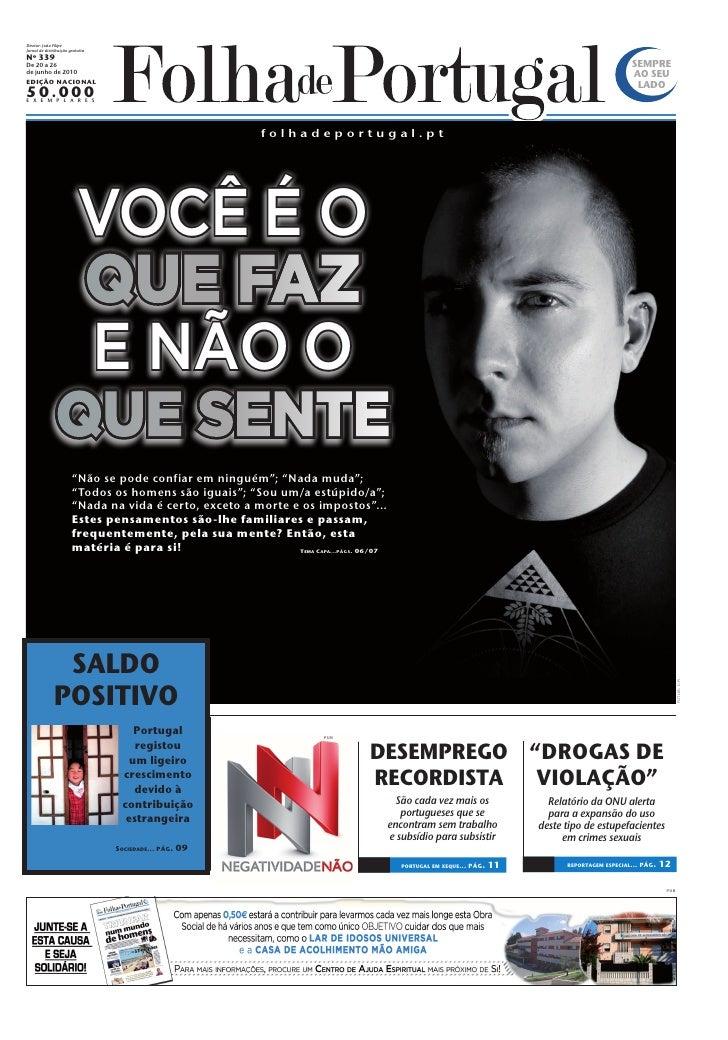 Diretor: João Filipe Jornal de distribuição gratuita Nº 339 De 20 a 26                                                    ...