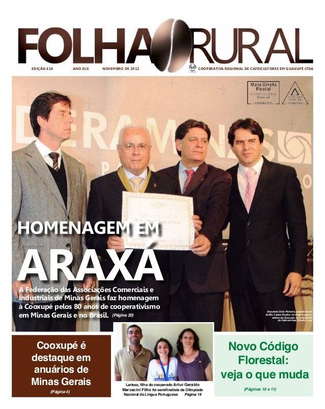EDIÇÃO 410           ANO XLII   NOVEMBRO DE 2012                                   COOPERATIVA REGIONAL DE CAFEICULTORES E...