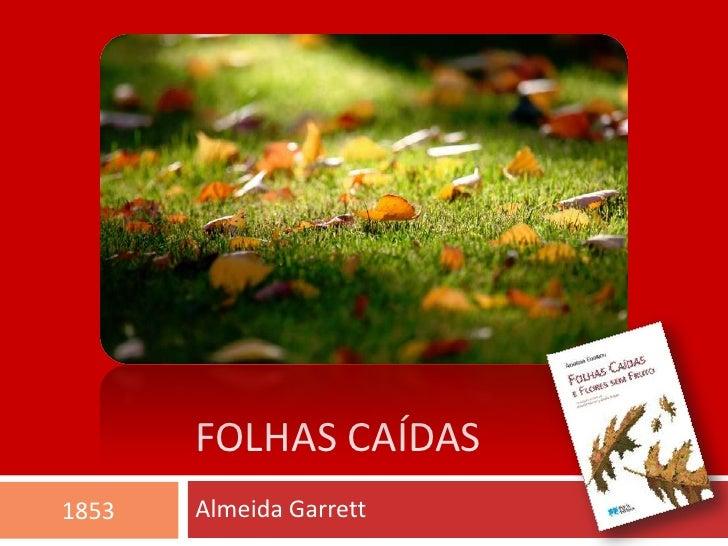 FOLHAS CAÍDAS1853   Almeida Garrett