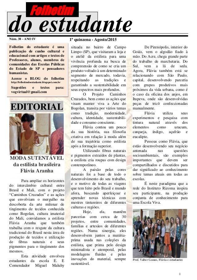 1 do estudanteNúm. 38 - ANO IV 1ª quinzena - Agosto/2015 Folhetim do estudante é uma publicação de cunho cultural e educac...