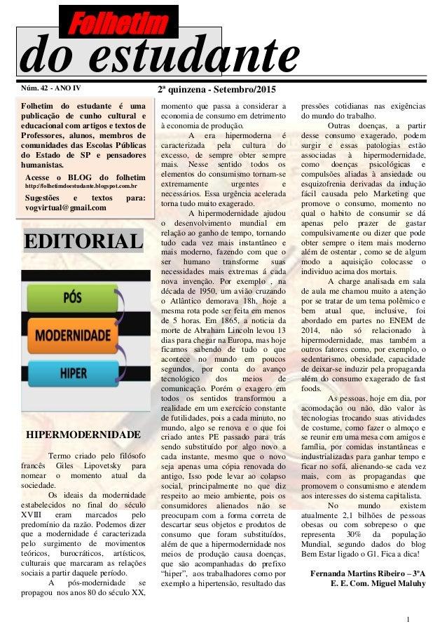 1 do estudanteNúm. 42 - ANO IV 2ª quinzena - Setembro/2015 Folhetim do estudante é uma publicação de cunho cultural e educ...