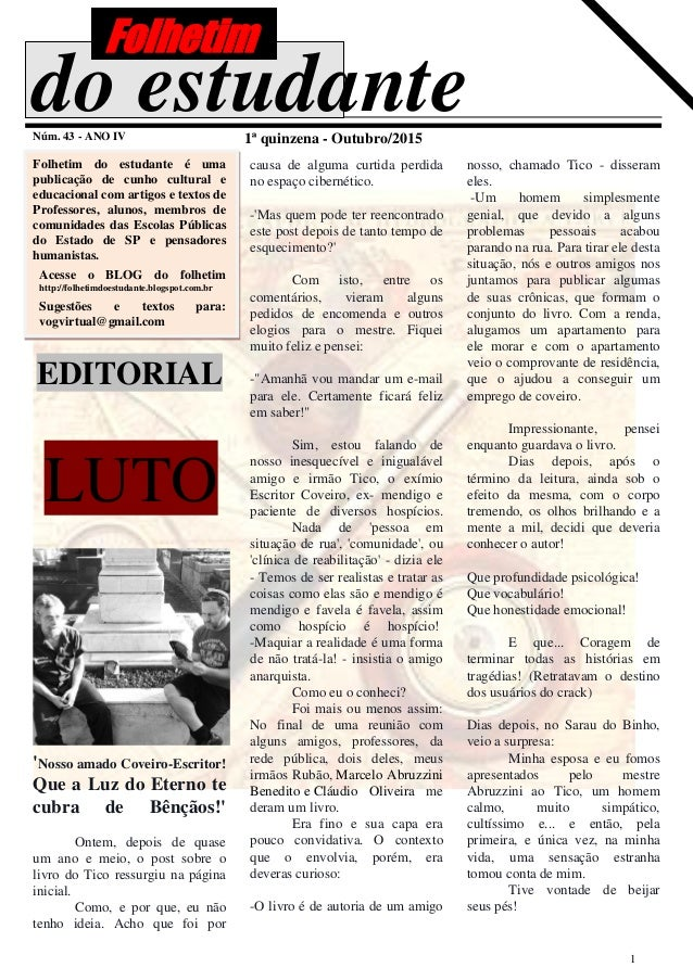 1 do estudanteNúm. 43 - ANO IV 1ª quinzena - Outubro/2015 Folhetim do estudante é uma publicação de cunho cultural e educa...