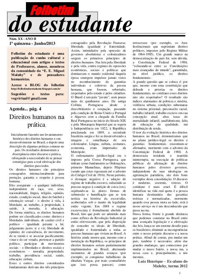 1do estudanteNúm. XX - ANO II1ª quinzena - Junho/2013Folhetim do estudante é umapublicação de cunho cultural eeducacional ...