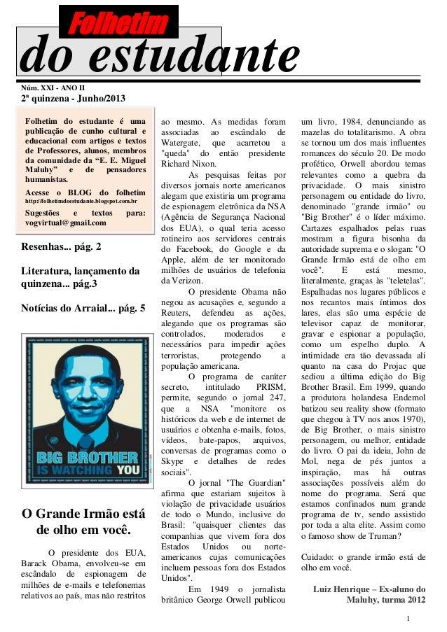 1 do estudanteNúm. XXI - ANO II 2ª quinzena - Junho/2013 Folhetim do estudante é uma publicação de cunho cultural e educac...