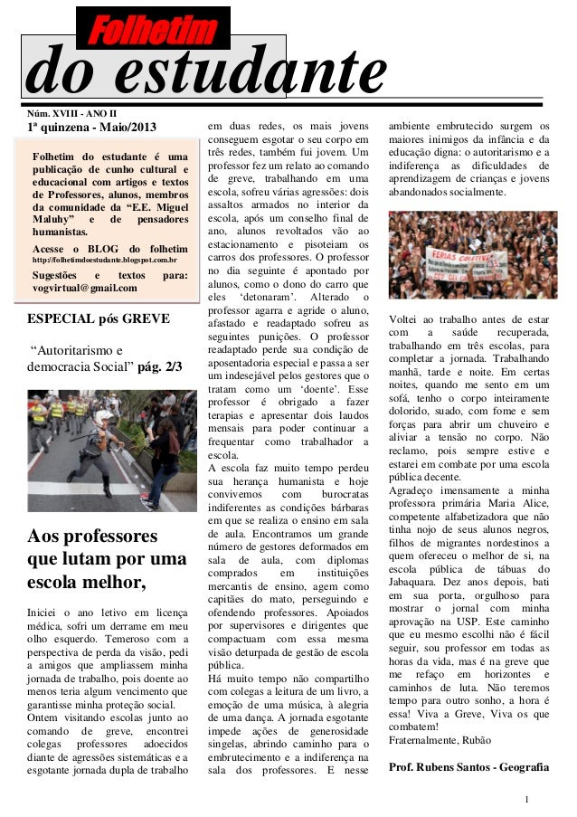 1do estudanteNúm. XVIII - ANO II1ª quinzena - Maio/2013Folhetim do estudante é umapublicação de cunho cultural eeducaciona...