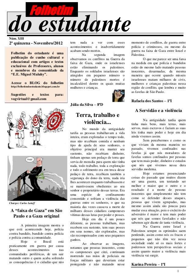 Folhetimdo estudanteNúm. XIII2ª quinzena - Novembro/2012                   tem nada a ver com esses                   mome...