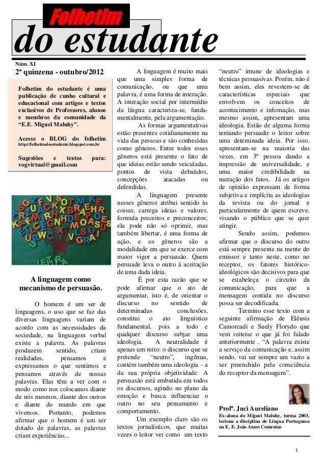 """Folhetimdo estudanteNúm. XI2ª quinzena - outubro/2012                            A linguagem é muito mais      """"neutro"""" im..."""