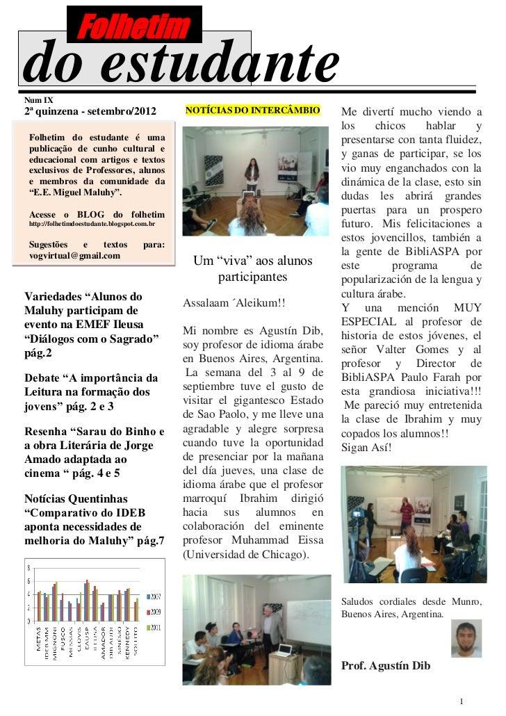 Folhetimdo estudanteNum IX2ª quinzena - setembro/2012                  NOTÍCIAS DO INTERCÂMBIO        Me divertí mucho vie...