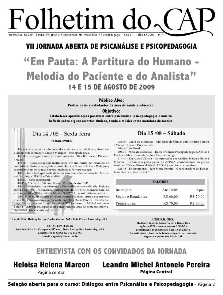 Folhetim do Informativo do CAP - Ensino, Pesquisa e Atendimento em Psicanálise e Psicopedagogia - Ano VII - Julho de 2009 ...