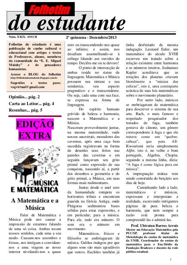 Folhetim  do estudante Núm. XXIX- ANO II  2ª quinzena - Dezembro/2013  Folhetim do estudante é uma publicação de cunho cul...