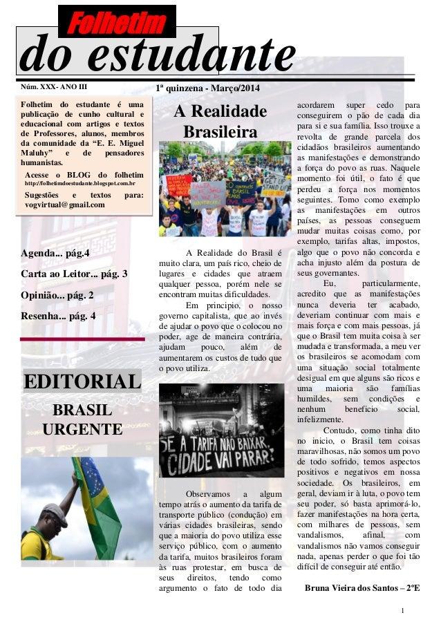 1 do estudanteNúm. XXX- ANO III 1ª quinzena - Março/2014 Folhetim do estudante é uma publicação de cunho cultural e educac...
