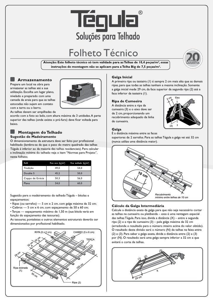 Folheto Técnico                          Atenção: Este folheto técnico só tem validade para as Telhas de 10,4 peças/m², es...