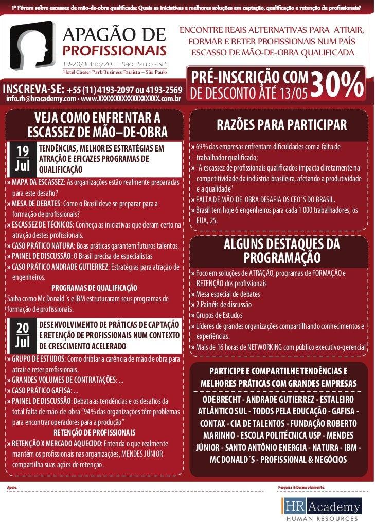 1º Fórum sobre escassez de mão-de-obra qualificada: Quais as iniciativas e melhores soluções em captação, qualificação e ret...