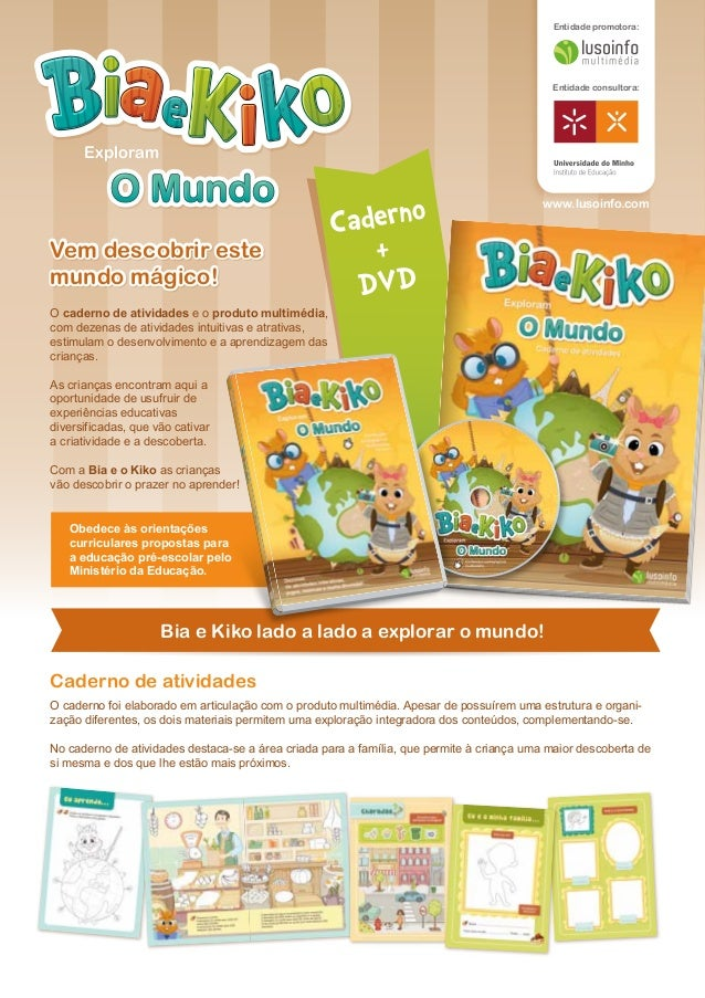 Entidade promotora: Entidade consultora: www.lusoinfo.com O caderno foi elaborado em articulação com o produto multimédia....