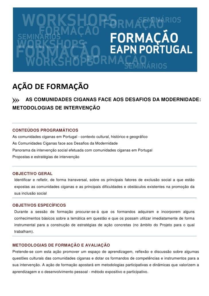 AÇÃO DE FORMAÇÃO       AS COMUNIDADES CIGANAS FACE AOS DESAFIOS DA MODERNIDADE:METODOLOGIAS DE INTERVENÇÃOCONTEÚDOS PROGRA...
