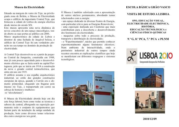 Museu da Electricidade                                                                              ESCOLA BÁSICA GRÃO VAS...