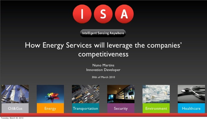 How Energy Services will leverage the companies'                                         competitiveness                  ...