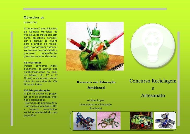 Objectivos do concurso O concurso é uma iniciativa da Câmara Municipal de Vila Nova de Paiva que tem como objectivos sensi...