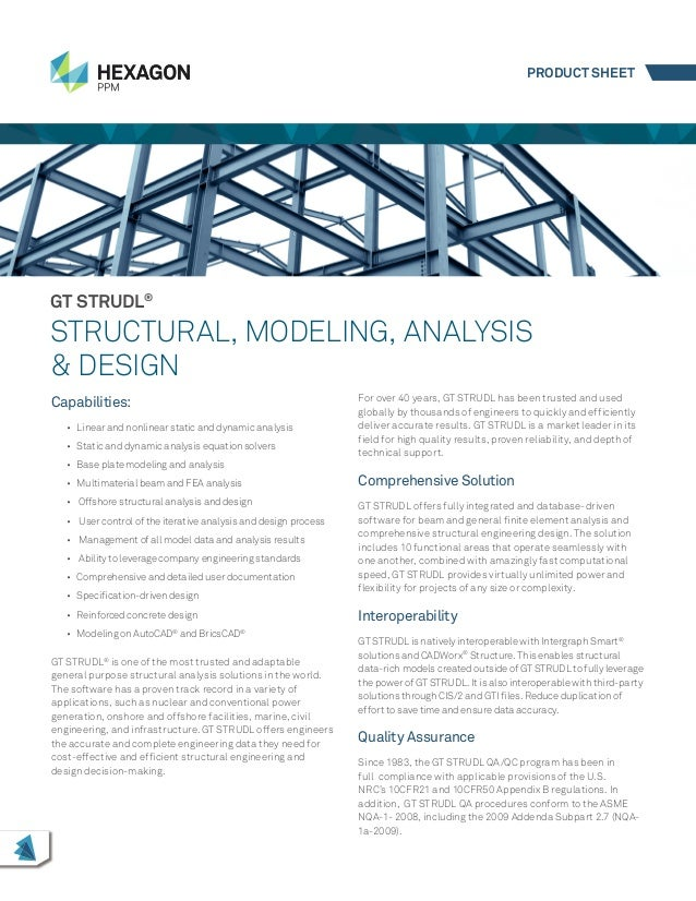 Capabilities: • Linear and nonlinear static and dynamic analysis • Static and dynamic analysis equation solvers • Base ...