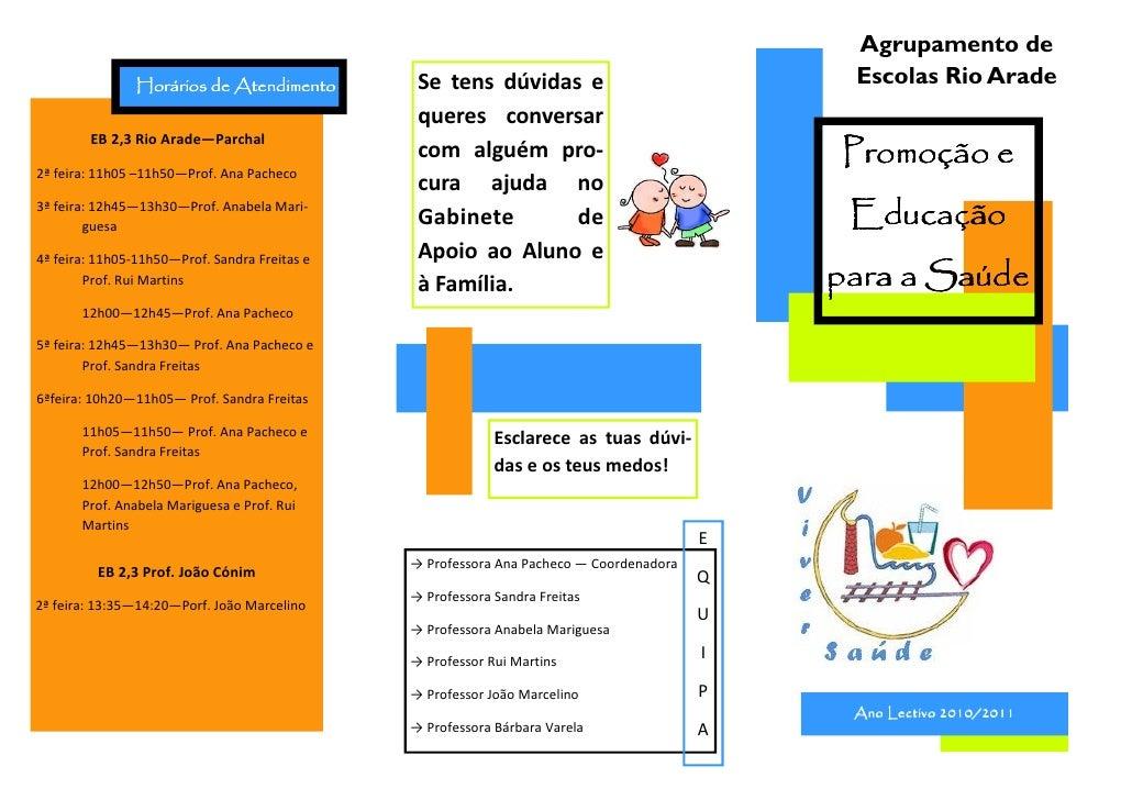 Agrupamento de               Horários de Atendimento          Se tens dúvidas e                             Escolas Rio Ar...