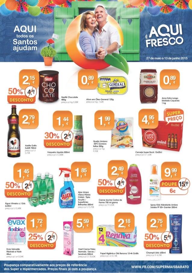 Polpa Tomate Guloso 500g preço p/ kg 1,30€ Nestum Flocos Cereais Mel Integral / Multifrutos / 5 cereais 250g preço p/ kg 4...